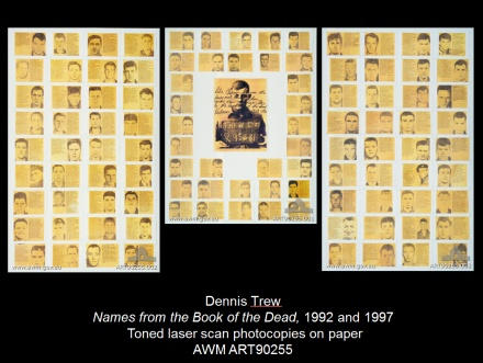 Dennis Trew Names from the Book of the Dead 1992 and 1997 Australian War Memorial Collection